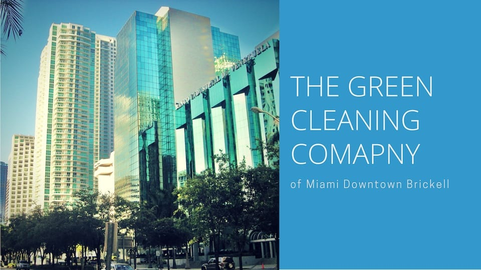 Downtown Maid Miami Green Cleaning Services