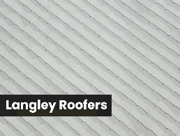 https://www.rooferslangley.com/ website